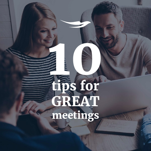 10 tips for great meetings