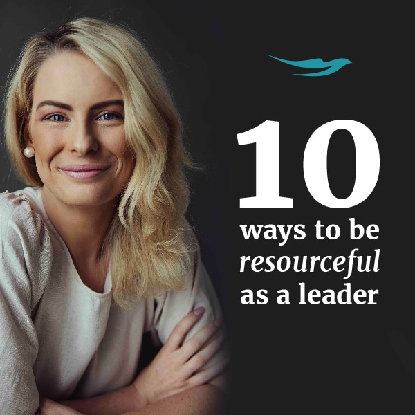 10 ways to be resourceful as a leader