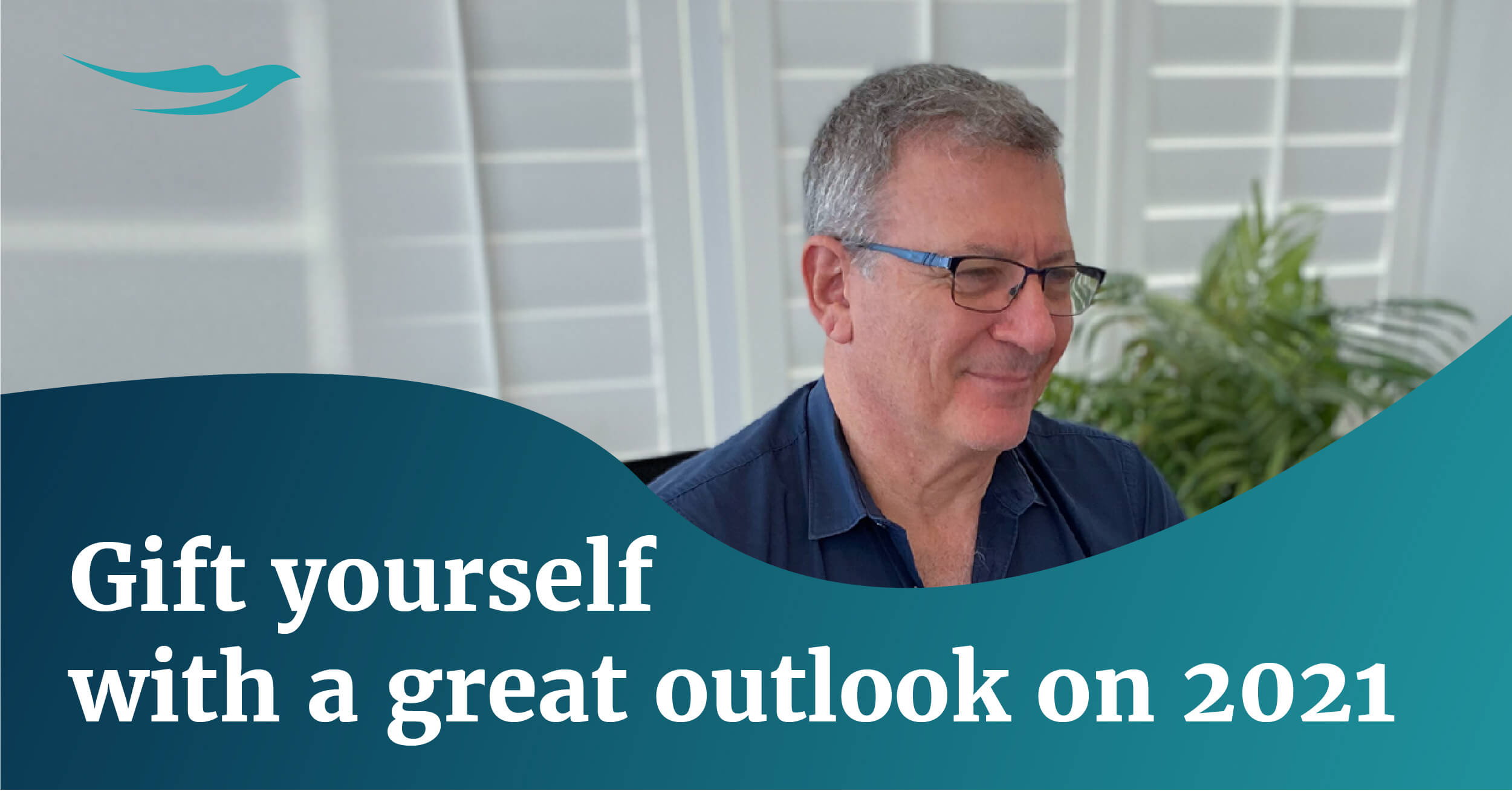 Gift yourself a great outlook on 2021